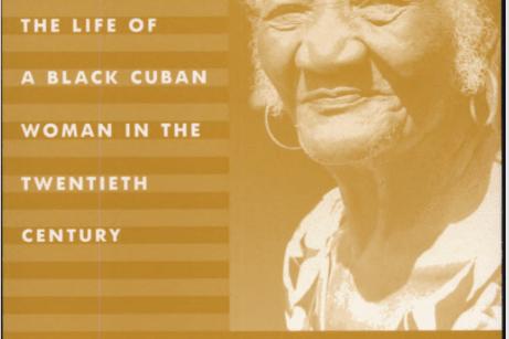 Reyita: the Life of a Black Cuban Woman
