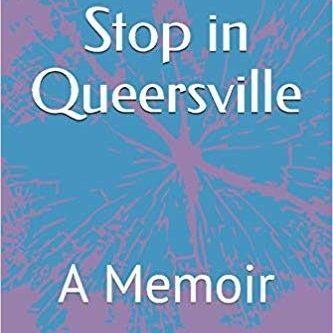 Book Cover A Late Stop In Queersville By Karen Toloui