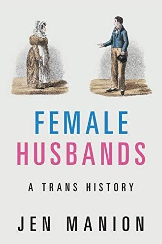 Female-Husbands-A-Trans-History