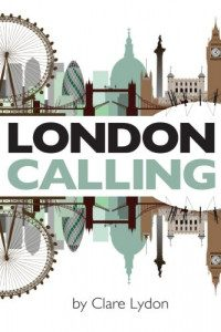 London Calling by Claire Lydon