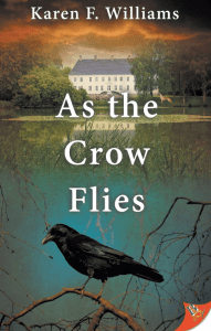 Book Cover for As The Crow Flies by Karen F. Williams