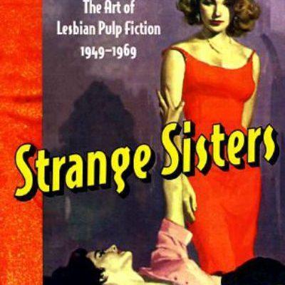 Jaye Zimet - Strange Sisters: The Art of Lesbian Pulp Fiction