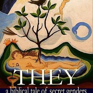 They: A Biblical Tale of Secret Genders - Janet Mason