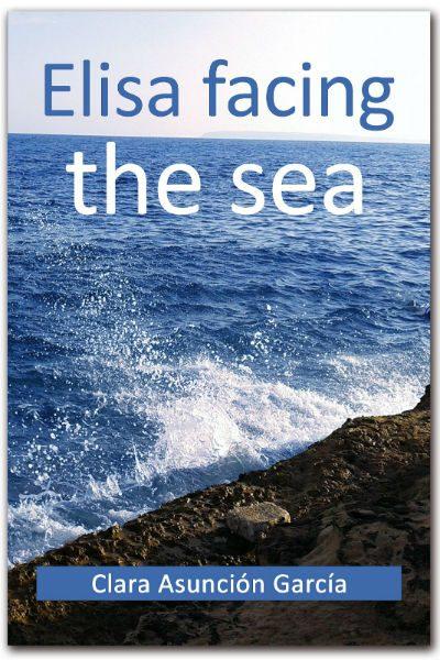 Review: Clara Asunción García's 'Elisa Facing The Sea'